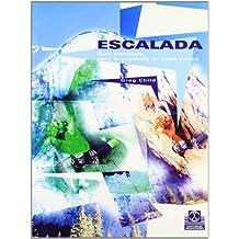 Escalada, guía completa para la escalada en hielo y roca