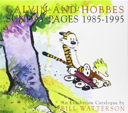 Calvin and Hobbes: Sunday Pages 1985-1995 by Bill Watterson (April 09,2009)