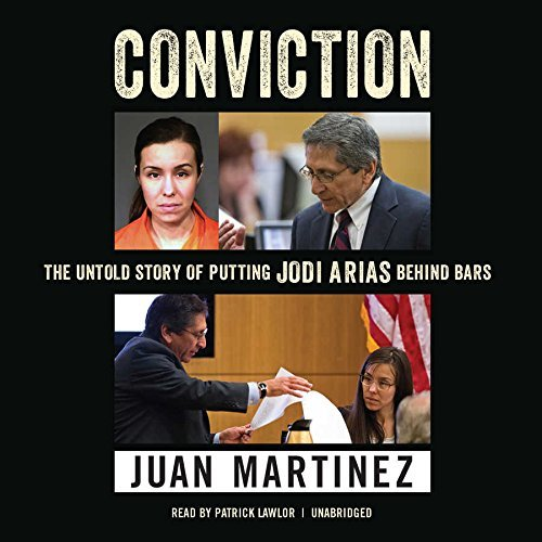 Conviction: The Untold Story of Putting Jodi Arias behind Bars by Lisa Pulitzer (2016-02-16)
