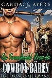 Die Versandhandel-Braut des Cowboy-Bären: Eine Paranormale Romanze (Die Cowboy Bären 2)