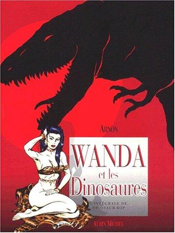 Wanda et les dinosaures par Arnon