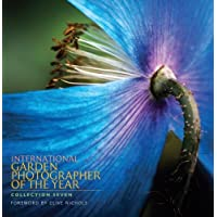 International Garden Photographer of the Year Collection 7 by International Garden Photographer of the Year (2014-03-01)