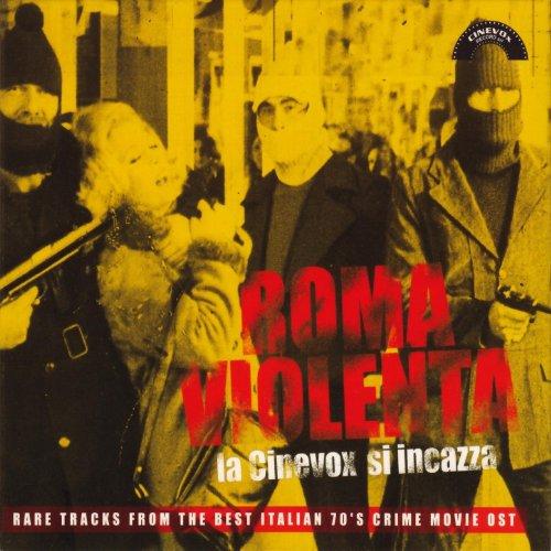 Roma violenta: La Cinevox si i...