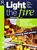 Light the fire. Cooking and service. Per le Scuole superiori. Con e-book. Con 2 espansioni online. Con CD-Audio