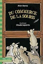 Du commerce de la souris