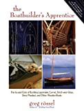 Image de The Boatbuilder's Apprentice: The Ins and Outs of Building Lapstrake, Carvel, St