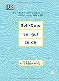 Self-Care Sei gut zu dir