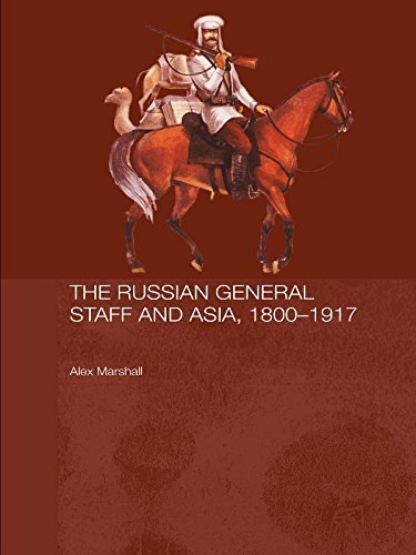 The Russian General Staff and Asia, 1860-1917 (Routledge Studies in the History of Russia and Eastern Europe Book 4) PDF Descargar Gratis