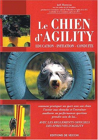 Descargar Libro Le chien d'Agility. Education, initiation, conduite de Joël Herreros