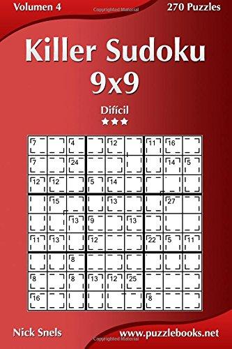 Killer Sudoku 9x9 - Difícil - Volumen 4-270 Puzzles: Volume 4 por Nick Snels