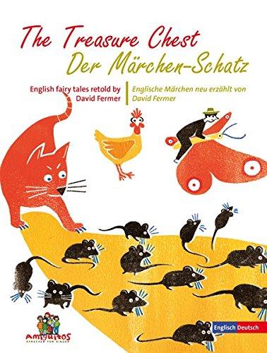 Der Märchen-Schatz: English fairy tales retold by David Fermer / Englische Märchen neu erzählt von David Fermer ()