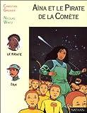 Image de Aïna et le pirate de la comète