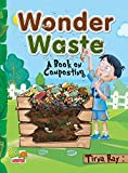 Wonder Waste:  A Book on Composting