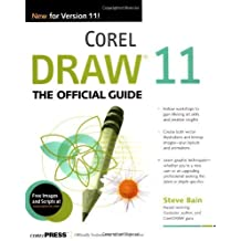 CorelDRAW(R) 11: The Official Guide by Steve Bain (2002-08-16)