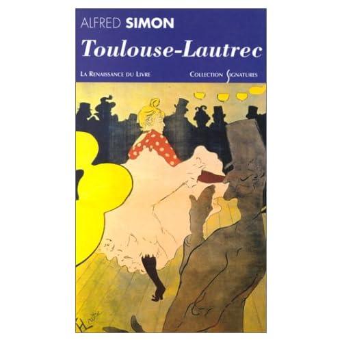Toulouse-Lautrec : Biographie