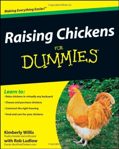 Raising Chickens For Dummies by Kimberley Willis (2009-08-03)
