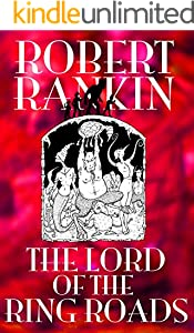 The Lord of the Ring Roads (The Final Brentford Trilogy Book 1)