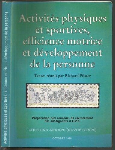 Activits physiques et sportives, Efficience Motrice et Dveloppement de la personne