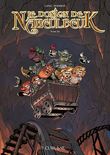 Le Donjon de Naheulbeuk T24 par John Lang