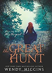 The Great Hunt (The Eurona Duology) by Wendy Higgins (2016-03-08)
