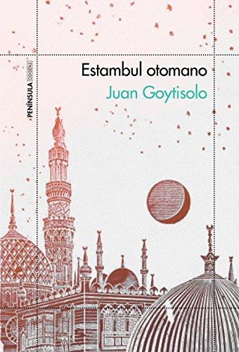 Estambul otomano par Juan Goytisolo