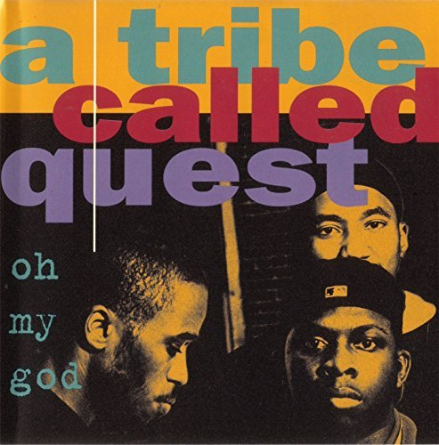 Oh My God / Lyrics to Go / One Two Shit by Tribe Called Quest (1994-05-30)