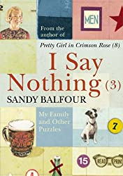 I Say Nothing (3): My Family and Other Puzzles: No. 3