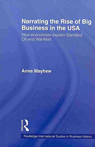 narrating-the-rise-of-big-business-in-the-usa-how-economists-explain-standard-oil-and-wal-mart-by-au