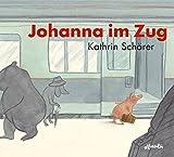 Johanna im Zug (Popular Fiction) - Kathrin Schärer
