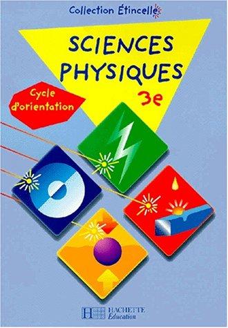 Sciences physiques, 3e, cycle d'orientation