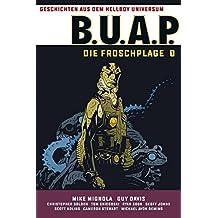 Geschichten aus dem Hellboy-Universum: B.U.A.P.: Froschplage 1