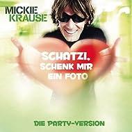 Schatzi Schenk Mir Ein Foto (Die Partyversion 2011) (Feat. KO&KO)