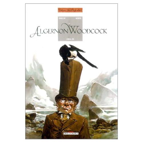 Algernon Woodcock, tome 1 : L'Oeil fé, première partie
