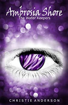 Ambrosia Shore (The Water Keepers Book 3) (English Edition) di [Anderson, Christie]