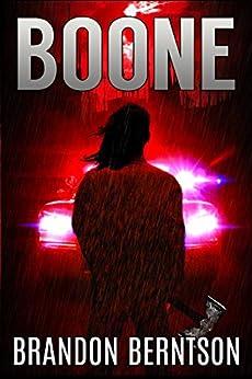 Boone: A Horror Thriller by [Berntson, Brandon]