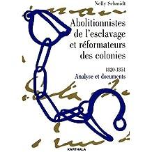 Abolitionnistes de l'esclavage et Réformateurs des colonies : 1820-1851
