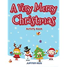 A Very Merry Christmas Activity Book (Christmas Activity Book Series)