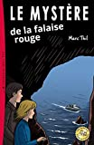 Le Mystère de la falaise rouge (Una Aventure D'axel Et Violette)