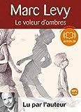 Le Voleur d'ombres | Lévy, Marc (1961-....). Auteur