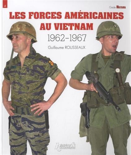 Les Forces américaines au Vietnam (1962-1967)