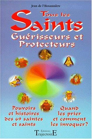 Tous les saints guérisseurs et protecteurs