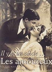 Il y a un siècle : Les amoureux