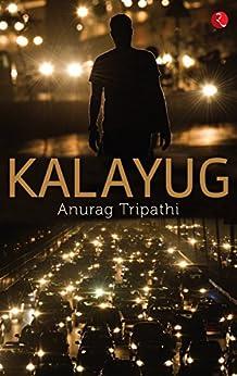 Kalayug by [Tripathi, Anurag]