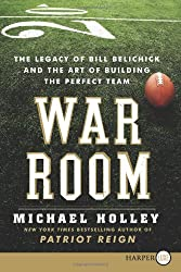 War Room: The Legacy of Bill Belichick and the Art of Building the Perfect Team (Paperback) - Common