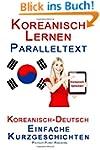 Koreanisch Lernen - Paralleltext - Ei...