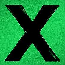 X ,Ed Sheeran