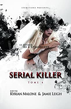 Serial Killer - Tome 4   Roman lesbien