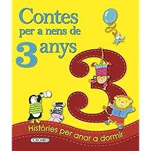 Contes per a nens 3 any (Contes Per A Nens De 3 Anys)