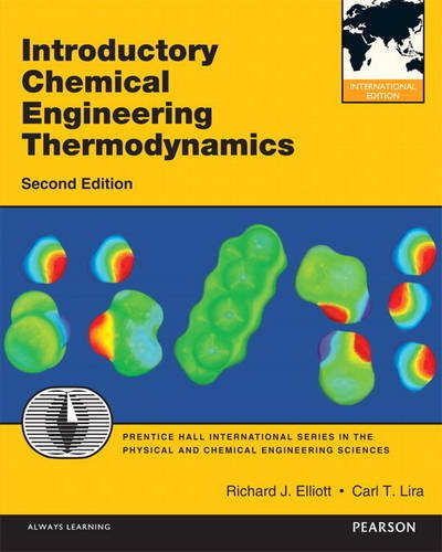 Introductory Chemical Engineering Thermodynamics: International Edition (International Version)