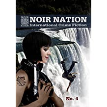 Noir Nation: International Crime Fiction No. 4: International Crime Fiction (English Edition)